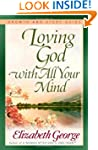Loving God With All Your Mind Growth...