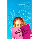 When Good Wishes Go Bad (As You Wish) ~ Mindy Klasky