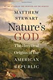 img - for Nature's God: The Heretical Origins of the American Republic book / textbook / text book