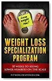 Weight Loss Specialization Program: 10 Weeks To Seeing Lower Numbers on The Scale