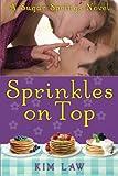 Sprinkles on Top (A Sugar Springs Novel)