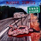 Road Killer [VINYL] Murder Junkies