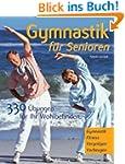 Gymnastik f�r Senioren: 33 �bungen f�...