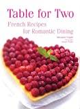 img - for Table for Two: French Recipes for Romantic Dining book / textbook / text book