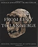 From Lucy to Language (1841880388) by Johanson, Donald C.