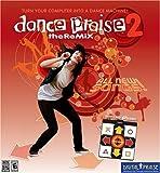 Dance Praise 2 -the ReMix: Dance Pad Included! (Digital Praise)