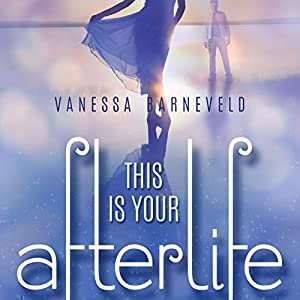 This Is Your Afterlife Audiobook