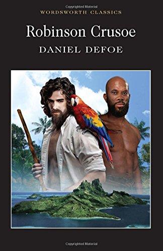 Robinson Crusoe (Wordsworth Classics), Daniel Defoe