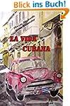 La Vida Cubana: Liebeserklärung an ei...