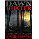 Book Two Dawn of the Hunter Second in the Series The Midnight Hunter Trilogy