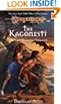 The Kagonesti: The Lost Histories, Vo...