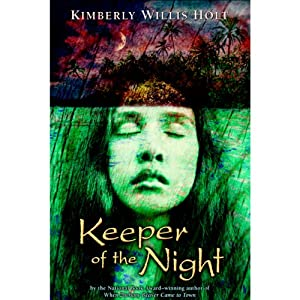 Keeper of the Night | [Kimberly Willis Holt]