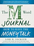 img - for The M Word Journal: How to Have the Money Talk book / textbook / text book