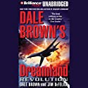 Dale Brown's Dreamland: Revolution Audiobook by Dale Brown, Jim DeFelice Narrated by Christopher Lane