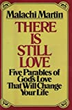 There Is Still Love (0345304063) by Martin, Malachi