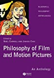 img - for Philosophy of Film and Motion Pictures: An Anthology book / textbook / text book