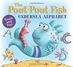 The Pout-Pout Fish Undersea Alphabet:...