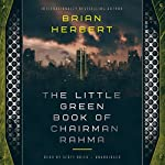 The Little Green Book of Chairman Rahma | Brian Herbert
