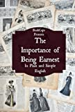 Image of The Importance of Being Earnest In Plain and Simple English (Includes Study Guide, Complete Unabridged Book, Historical Context, Biography and Character Index)(Annotated)
