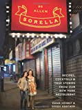 Sorella: Recipes, cocktails & true stories from our New York restaurant