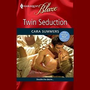 Twin Seduction | [Cara Summers]