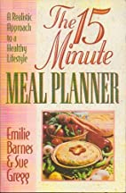 The 15 Minute Meal Planner by Emillie & Sue…
