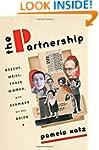 The Partnership: Brecht, Weill, Three...