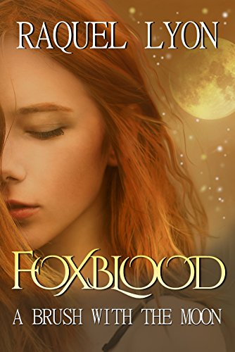 Foxblood: A Brush With The Moon by Raquel Lyon ebook deal