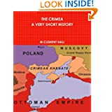 The Crimea. A Very Short History
