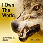 I Own the World: A Werewolf's Tale | Alison Blake