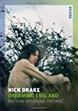 Nick Drake: Dreaming England (Reaktion Books - Reverb)
