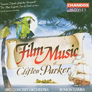 The Film Music Of Clifton Parker from Chandos