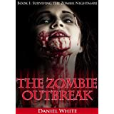 The Zombie Outbreak - Book 1 (Surviving the Zombie Nightmare)