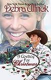 A Cowboy for Christmas: A Contemporary Christian Romance NOVELLA