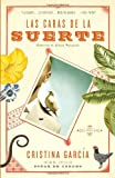 Las caras de la suerte (Vintage Espanol) (Spanish Edition) (0307276813) by Garcia, Cristina