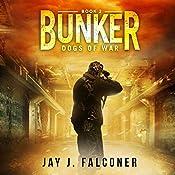 Bunker: Mission Critical, Book 2 | Jay J. Falconer