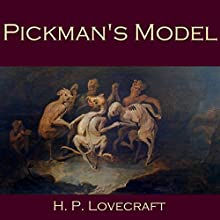 Pickman's Model (       UNABRIDGED) by H. P. Lovecraft Narrated by Cathy Dobson