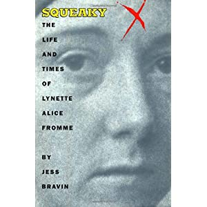Squeaky: The Life and Tim Livre en Ligne - Telecharger Ebook