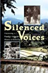 Silenced Voices: Uncovering a Family'...