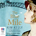 The Blue Mile | Kim Kelly