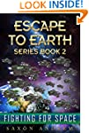 Escape to Earth-Fighting for Space