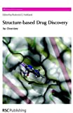 img - for Structure-Based Drug Discovery: An Overview (RSC Biomolecular Sciences) book / textbook / text book