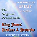 The Original Dramatized King James Psalms & Proverbs |  Sound Life Ministries