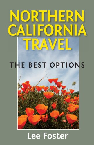 Northern California Travel: The Best Options