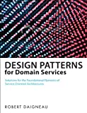 Service Design Patterns: Fundamental Design Solutions for SOAP/WSDL and RESTful Web Services (Addison-Wesley Signature Series (Fowler))