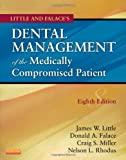 img - for Little and Falace's Dental Management of the Medically Compromised Patient, 8e (Little, Dental Management of the Medically Compromised Patient) book / textbook / text book