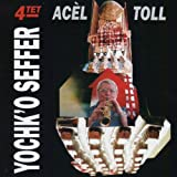 AcEl Toll by Yochk'o SEFFER (2011-10-13)