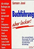 Buchführung - aber locker!: Für alle
