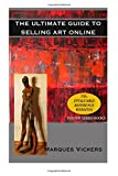 img - for The Ultimate Guide to Selling Art Online book / textbook / text book