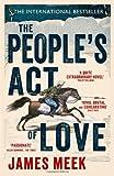 Peoples Act of Love (1782110518) by James Meek